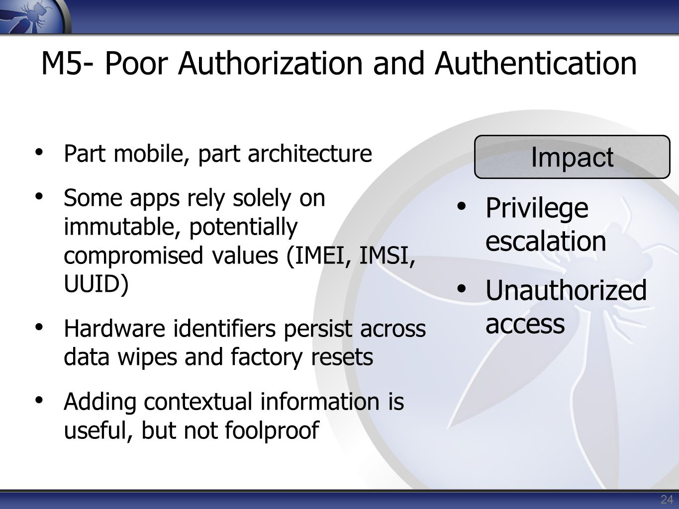 M5- Poor Authorization and Authentication