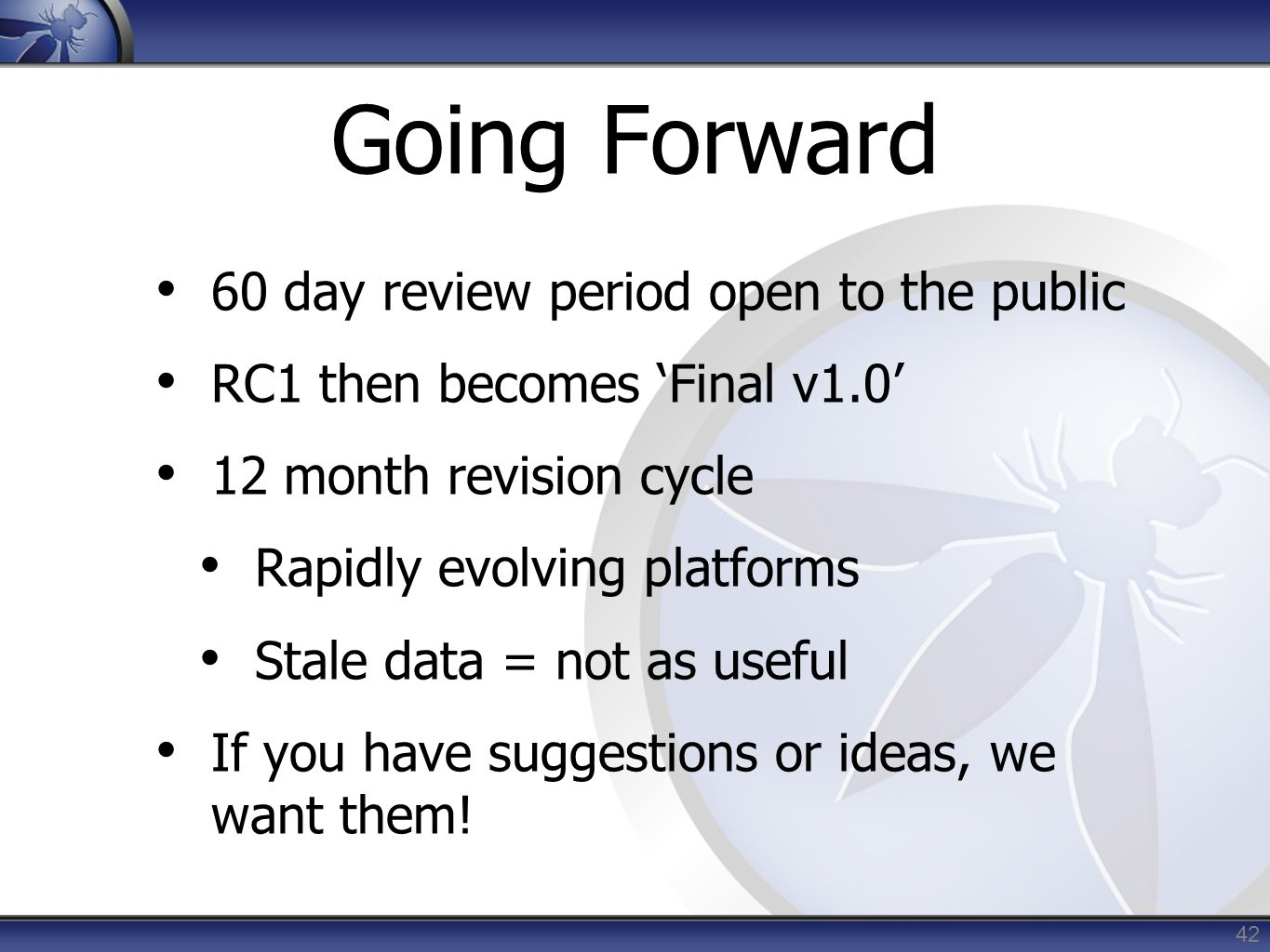 Going Forward 60 day review period open to the public