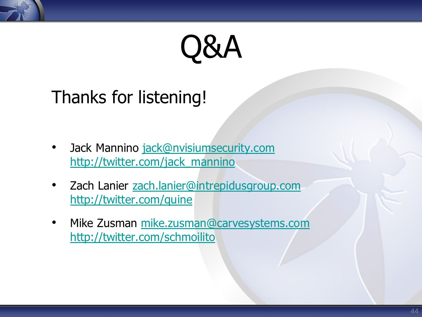 Q&A Thanks for listening!