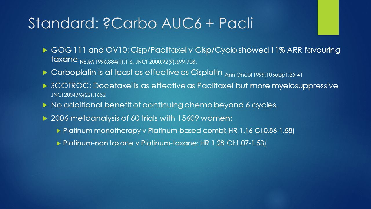 Standard: Carbo AUC6 + Pacli