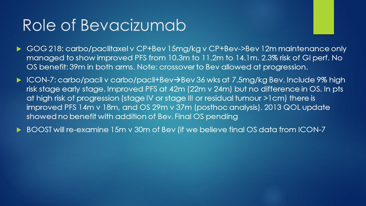 Role of Bevacizumab