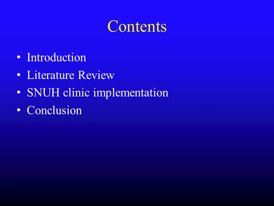 Contents Introduction Literature Review SNUH clinic implementation
