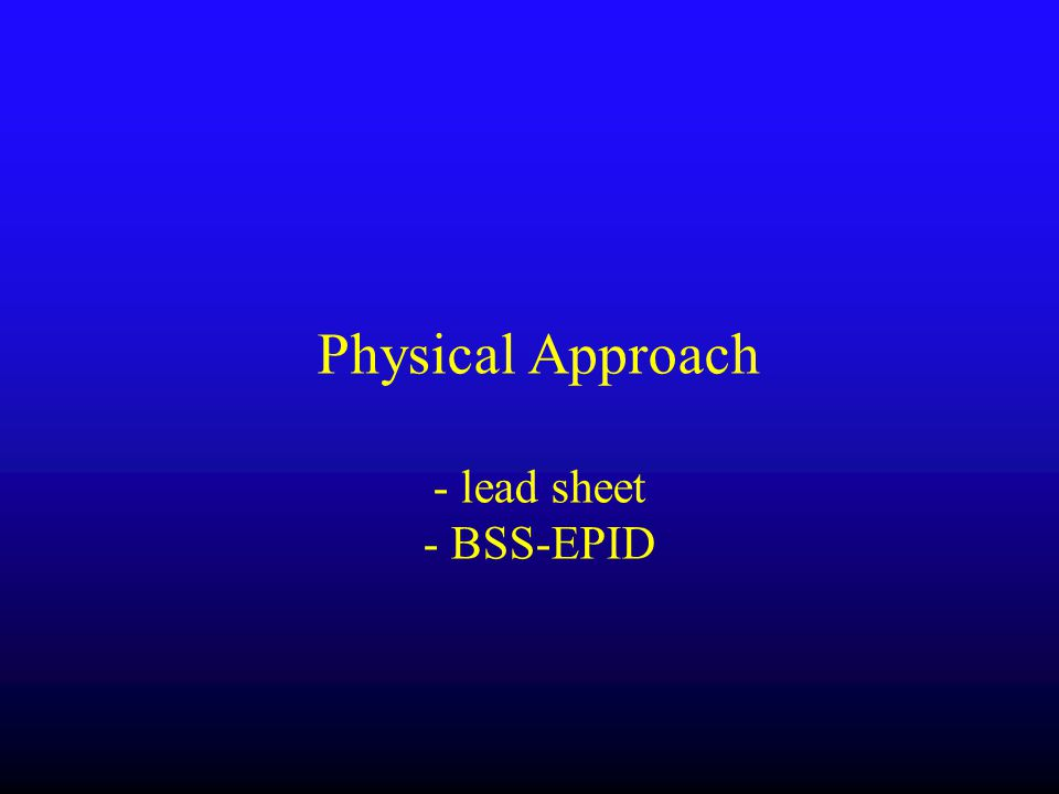 Physical Approach - lead sheet - BSS-EPID
