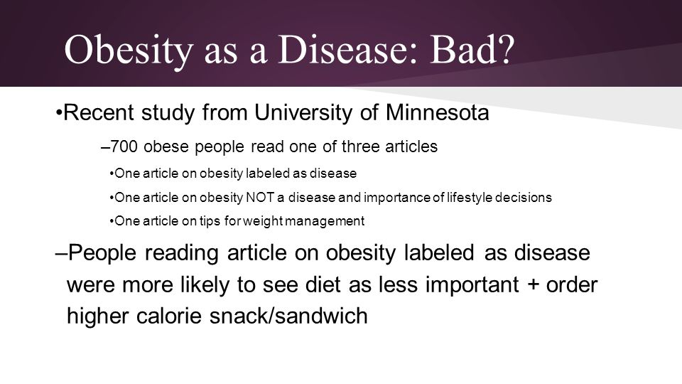 Obesity as a Disease: Bad