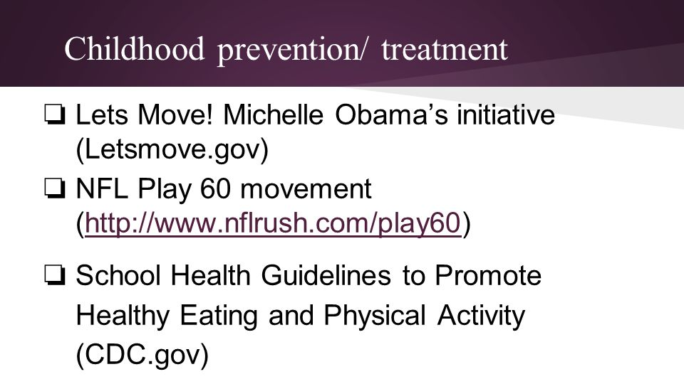Childhood prevention/ treatment