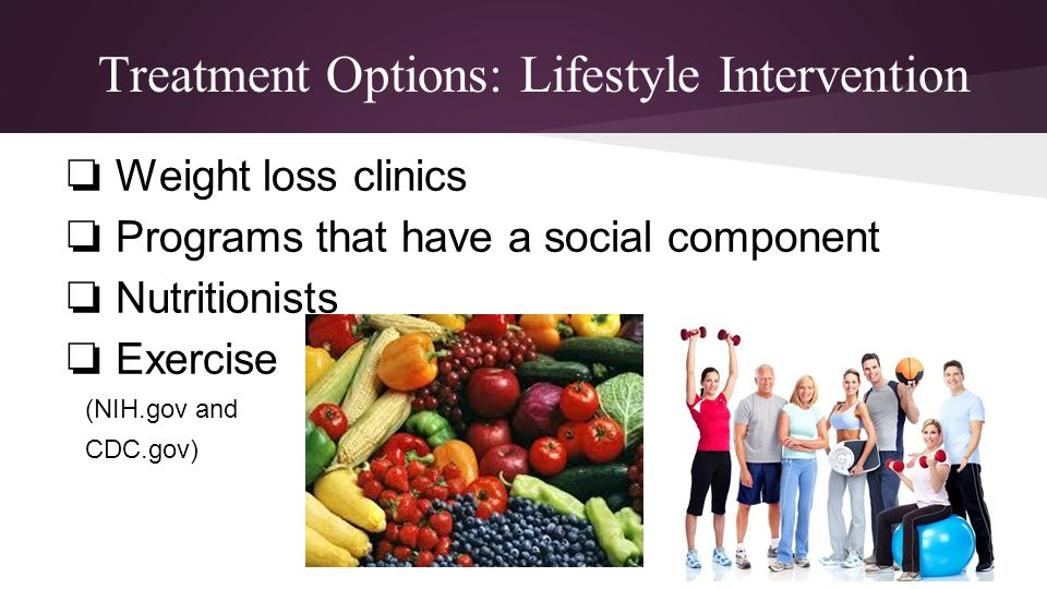 Treatment Options: Lifestyle Intervention