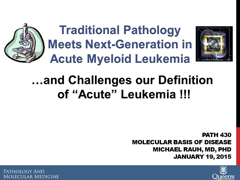 Traditional Pathology Meets Next-Generation in Acute Myeloid Leukemia