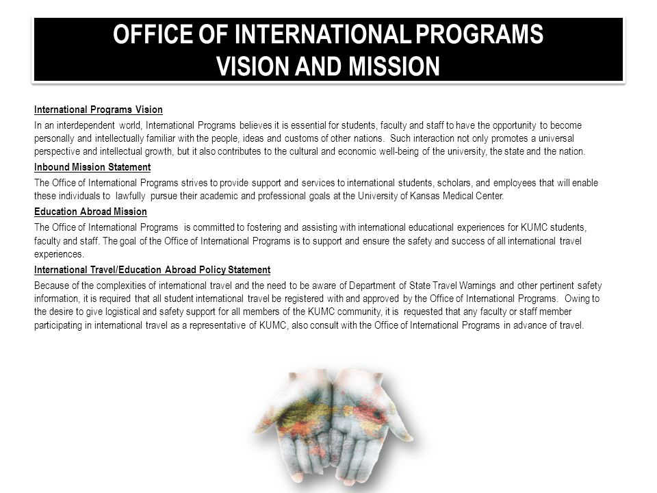 OFFICE OF INTERNATIONAL PROGRAMS VISION AND MISSION
