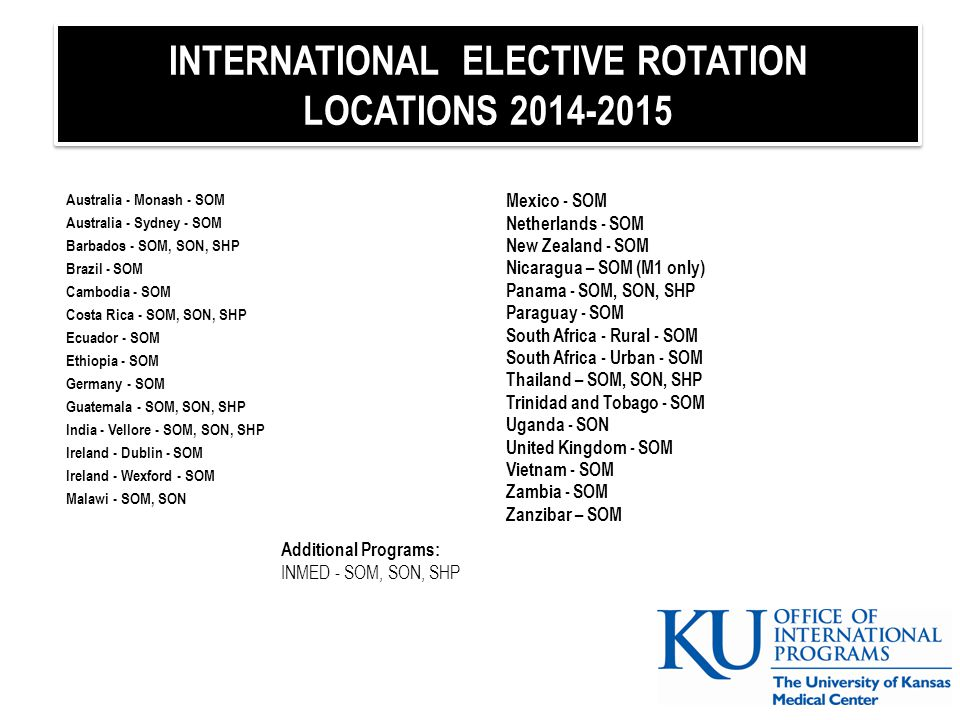 INTERNATIONAL ELECTIVE ROTATION LOCATIONS 2014-2015