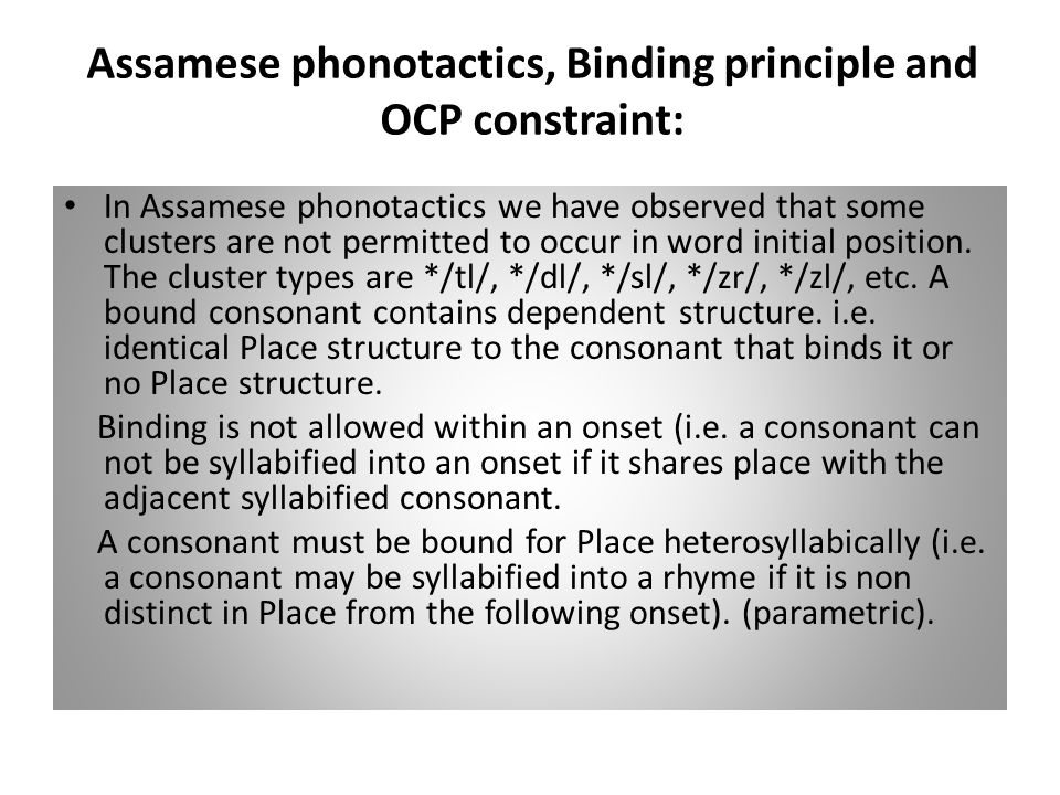 Assamese phonotactics, Binding principle and OCP constraint: