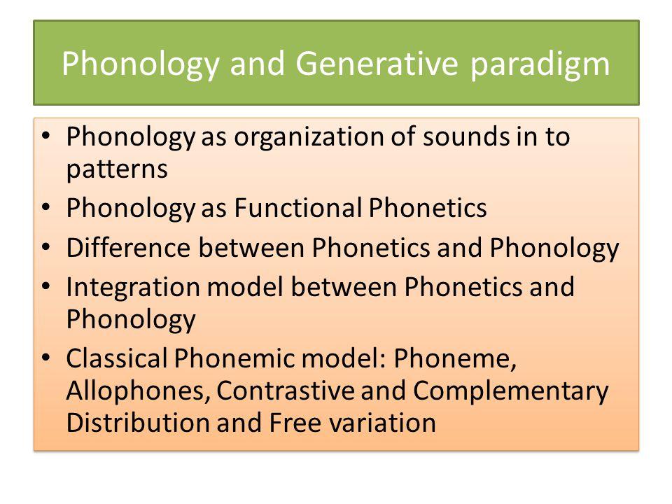 Phonology and Generative paradigm