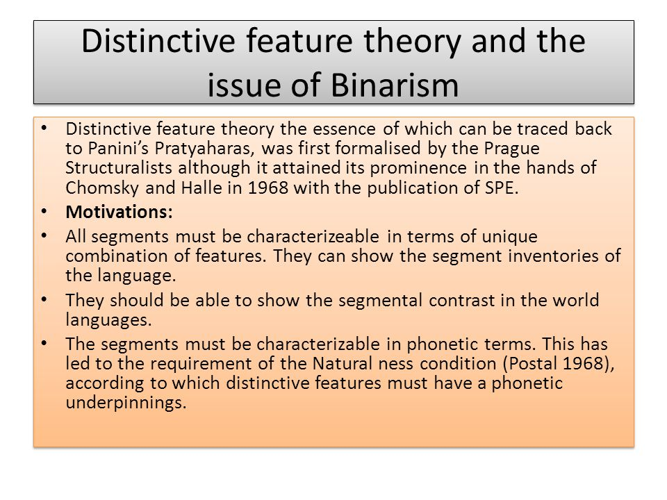 Distinctive feature theory and the issue of Binarism