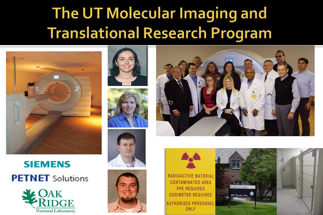The UT Molecular Imaging and Translational Research Program