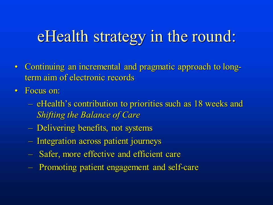 eHealth strategy in the round: