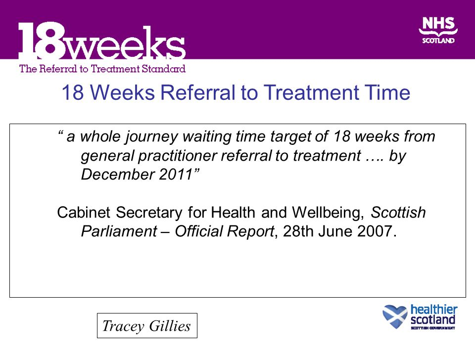 18 Weeks Referral to Treatment Time