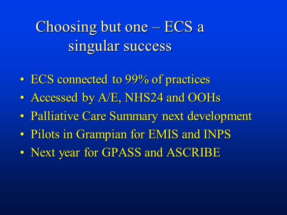 Choosing but one – ECS a singular success