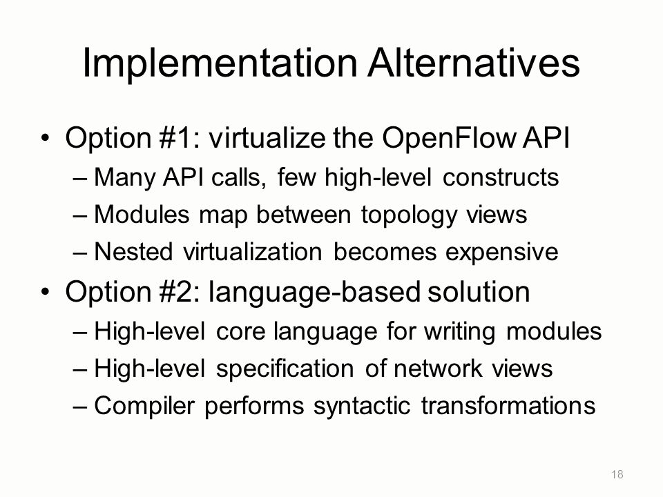 Implementation Alternatives