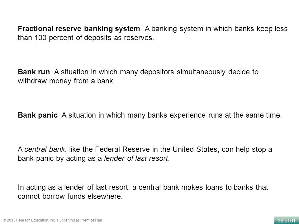Fractional reserve banking system A banking system in which banks keep less than 100 percent of deposits as reserves.