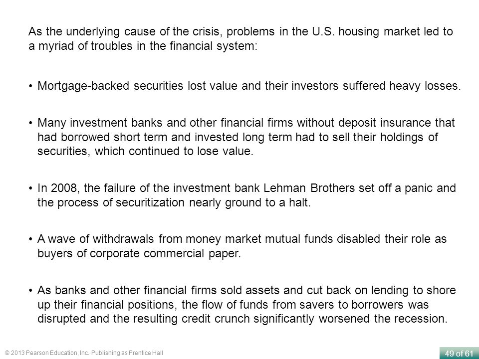 As the underlying cause of the crisis, problems in the U. S