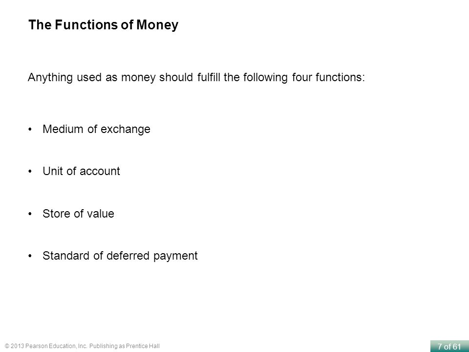 The Functions of Money Anything used as money should fulfill the following four functions: Medium of exchange.