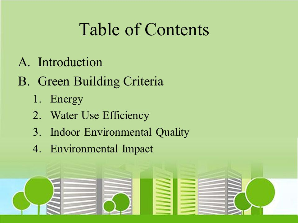 Table of Contents Introduction Green Building Criteria Energy