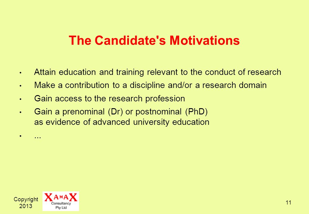 The Candidate s Motivations