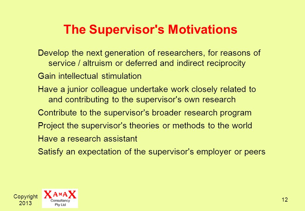 The Supervisor s Motivations
