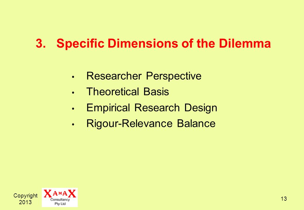 3. Specific Dimensions of the Dilemma