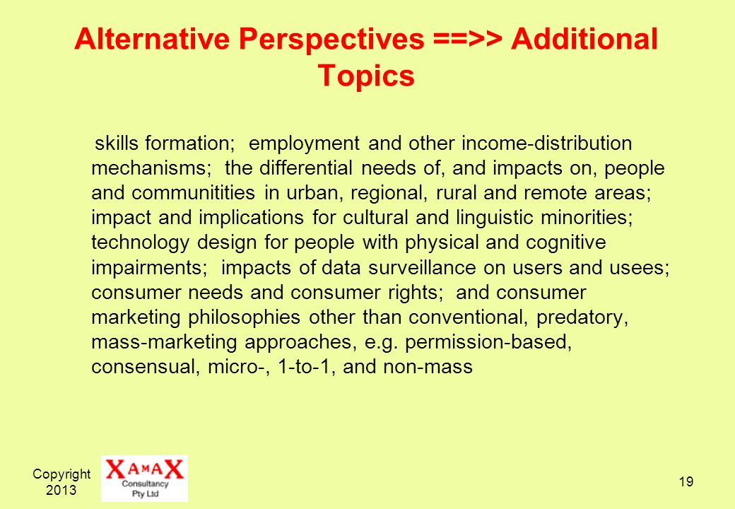 Alternative Perspectives ==>> Additional Topics