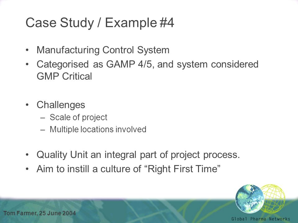 Case Study / Example #4 Manufacturing Control System