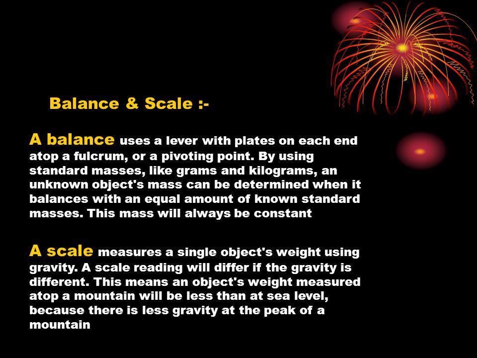 Balance & Scale :-
