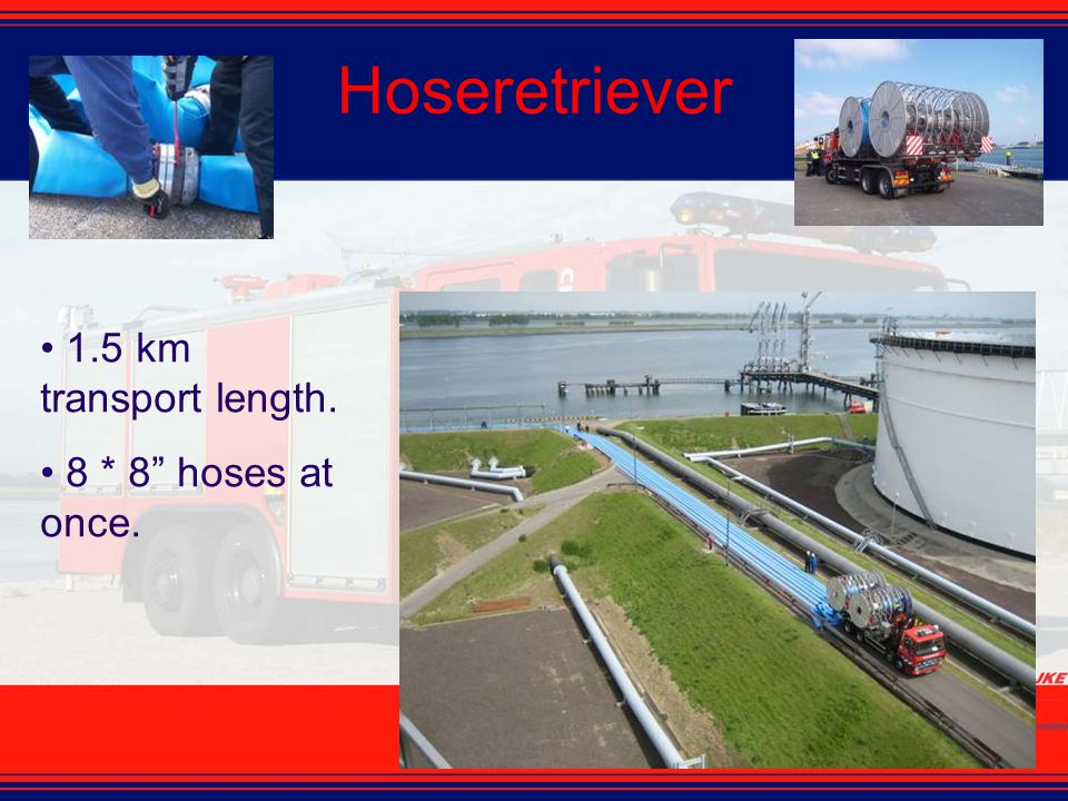 Hoseretriever 1.5 km transport length. 8 * 8 hoses at once.