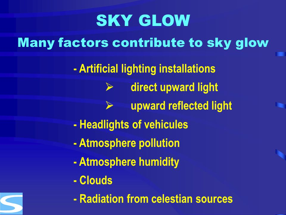 Many factors contribute to sky glow