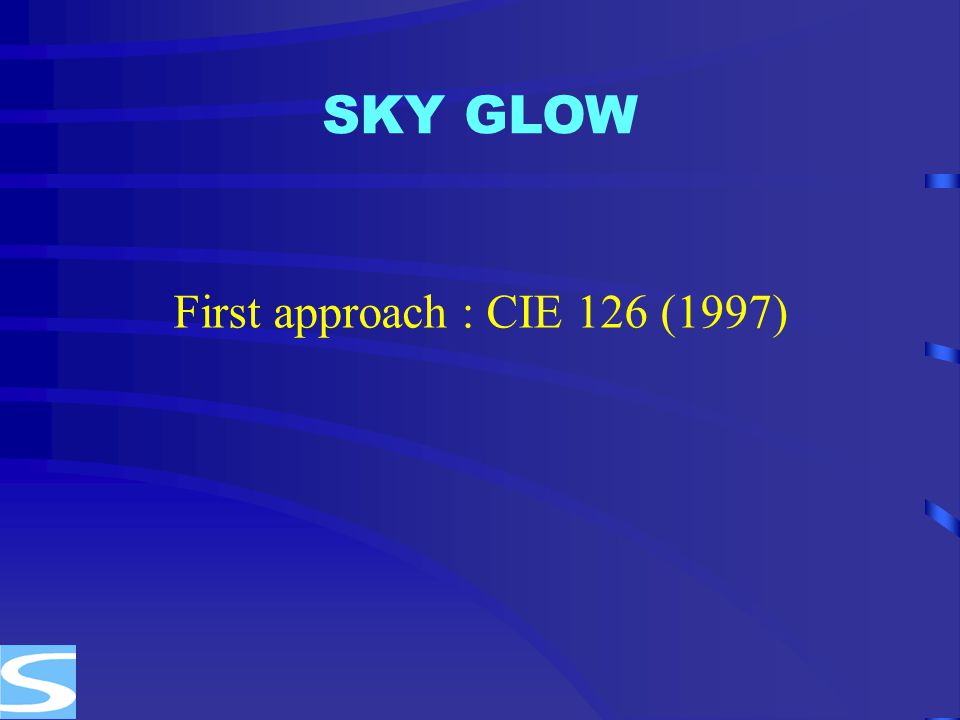 SKY GLOW First approach : CIE 126 (1997)