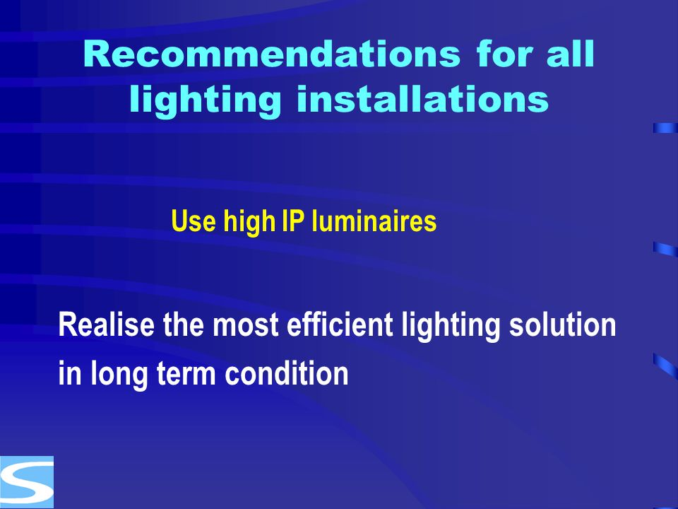 Recommendations for all lighting installations