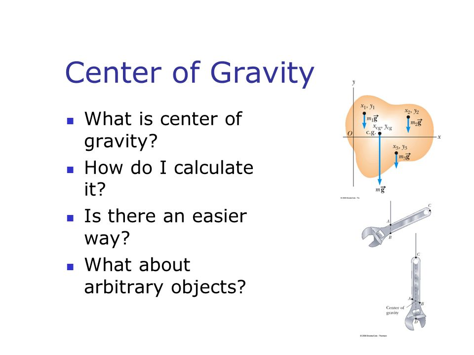 Center of Gravity What is center of gravity How do I calculate it