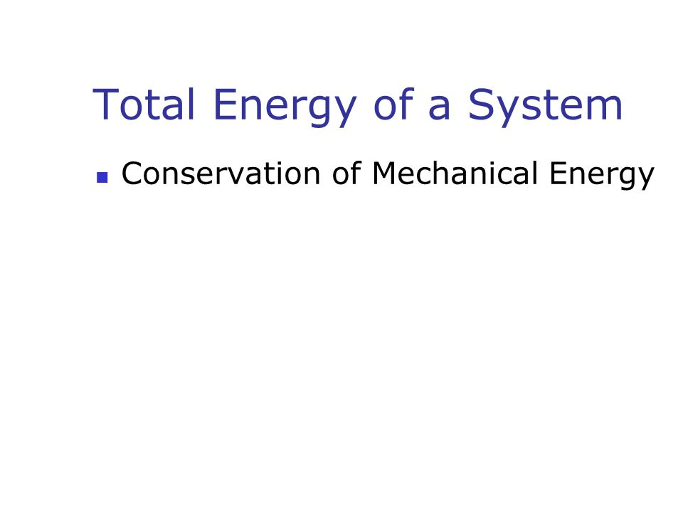 Total Energy of a System