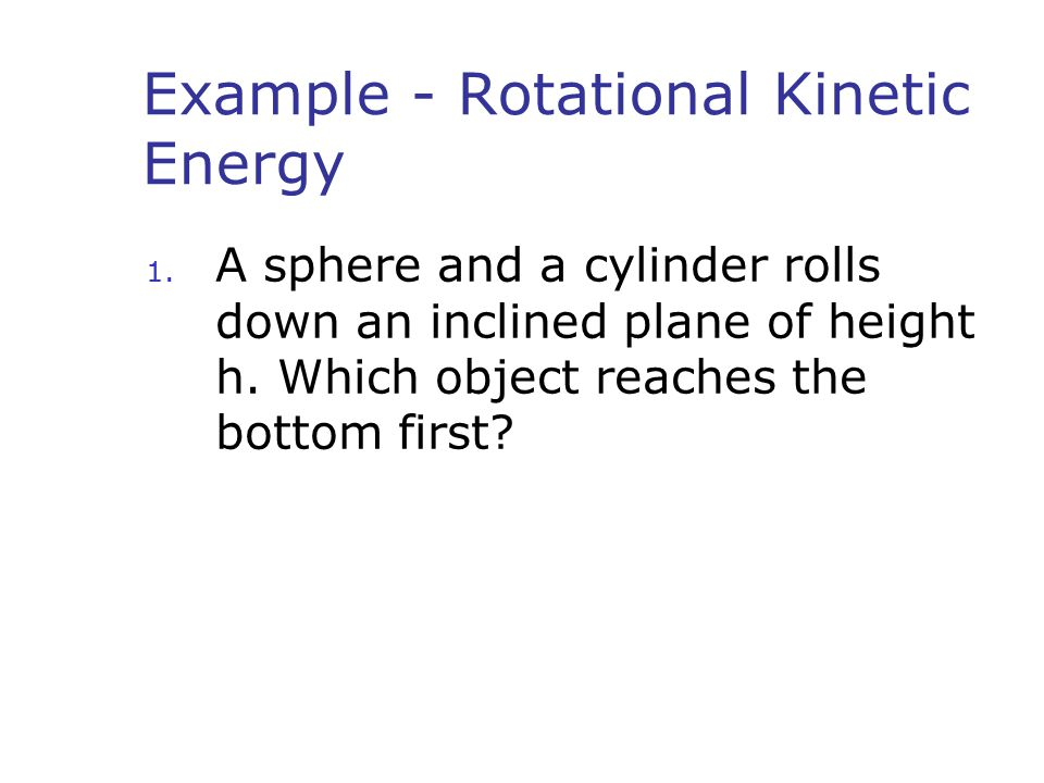 Example - Rotational Kinetic Energy
