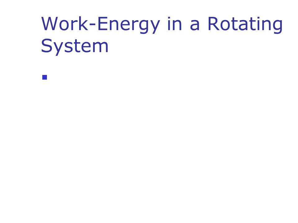Work-Energy in a Rotating System