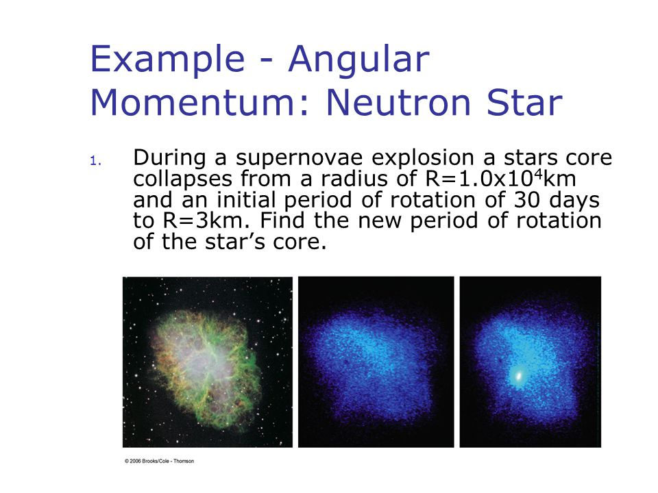 Example - Angular Momentum: Neutron Star