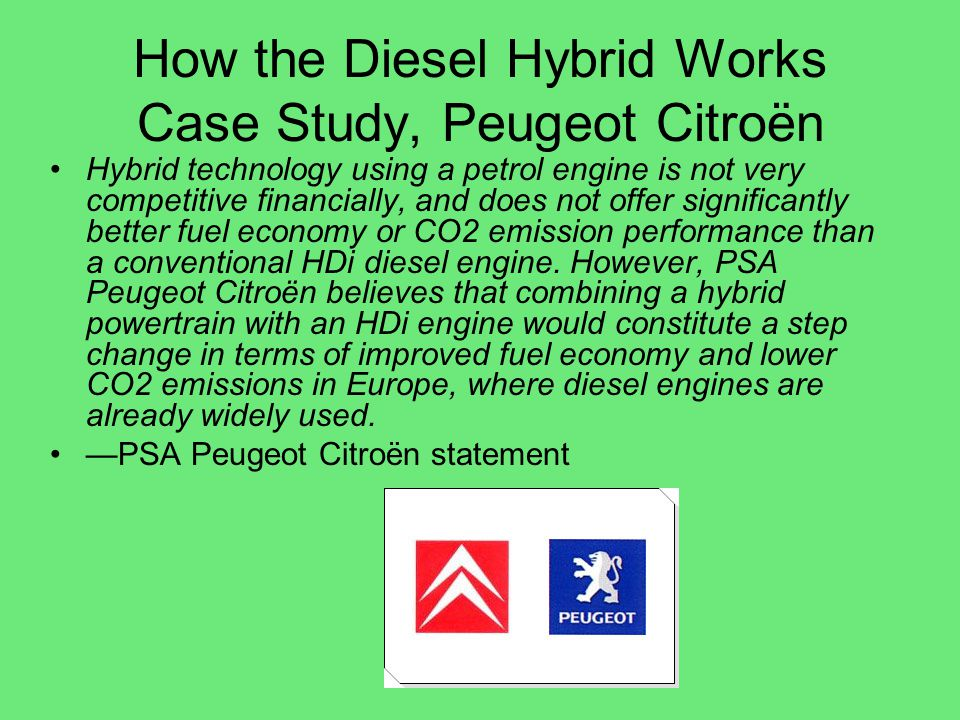 How the Diesel Hybrid Works Case Study, Peugeot Citroën