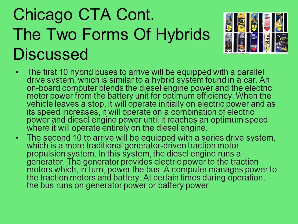 Chicago CTA Cont. The Two Forms Of Hybrids Discussed
