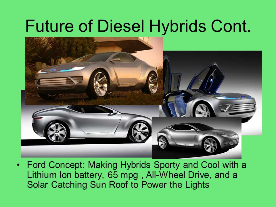 Future of Diesel Hybrids Cont.
