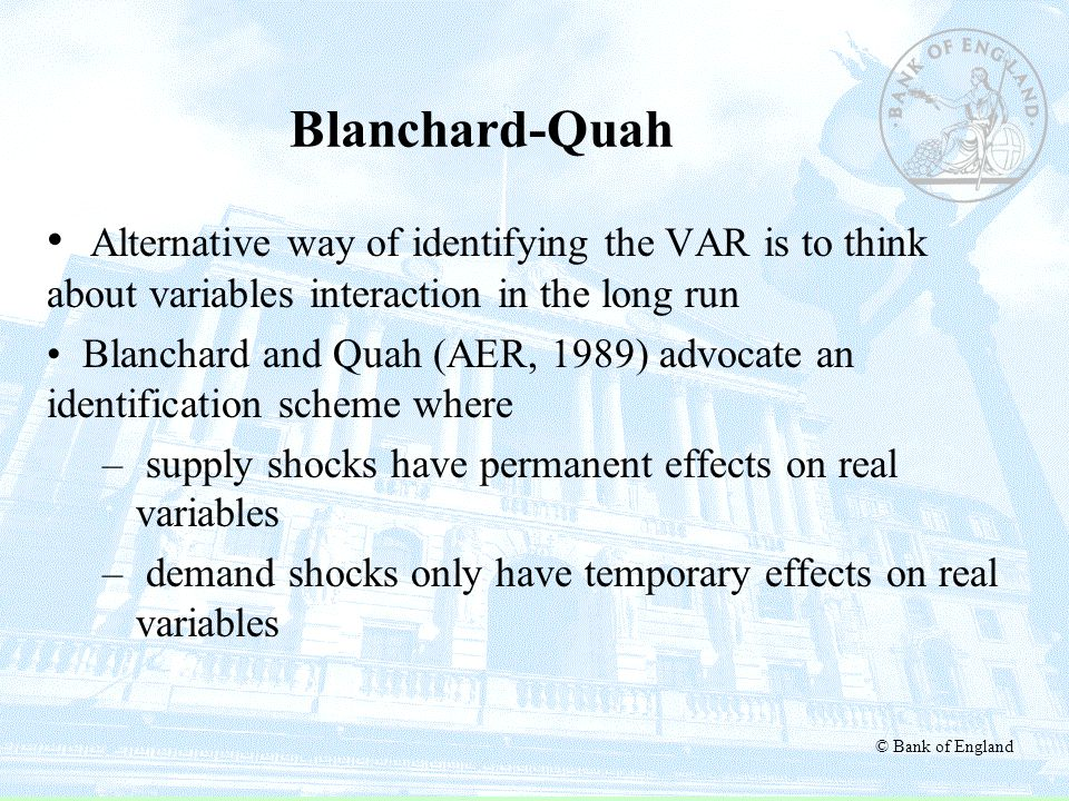 Blanchard-Quah Alternative way of identifying the VAR is to think about variables interaction in the long run.