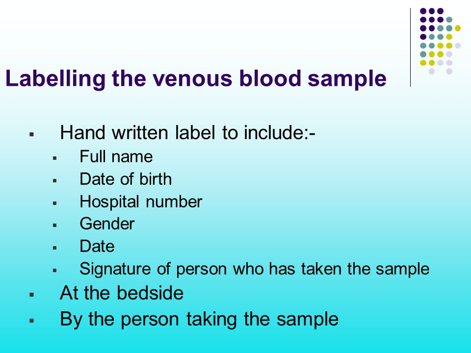 Labelling the venous blood sample