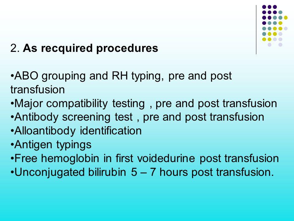 2. As recquired procedures