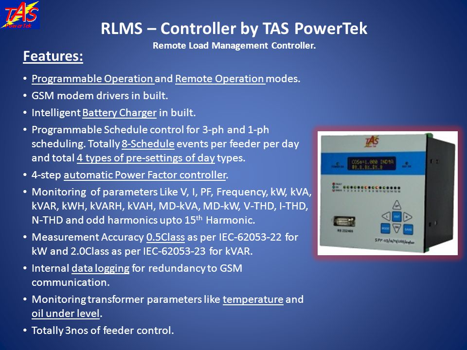 RLMS – Controller by TAS PowerTek Remote Load Management Controller.