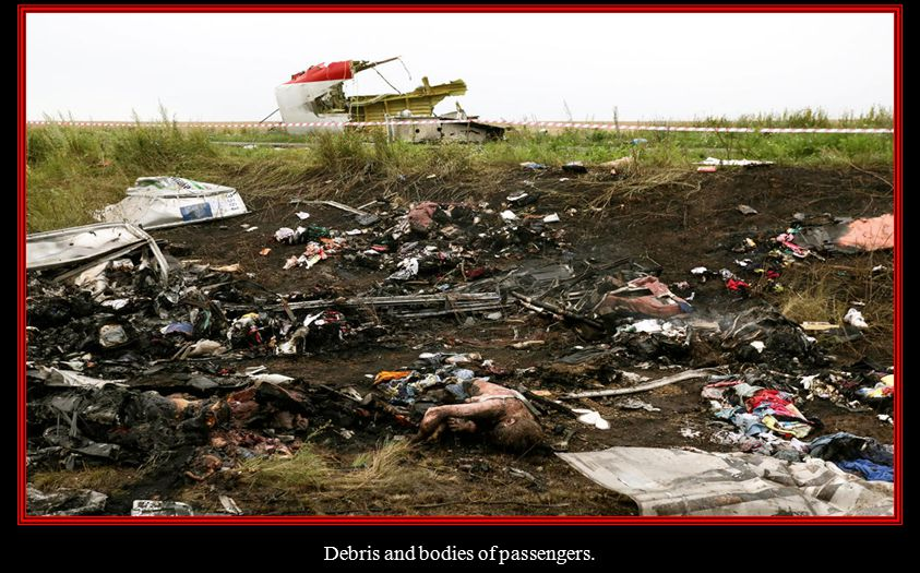 Debris and bodies of passengers.