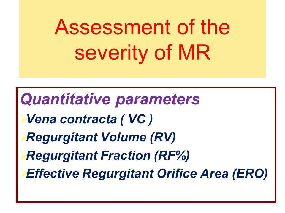 Assessment of the severity of MR