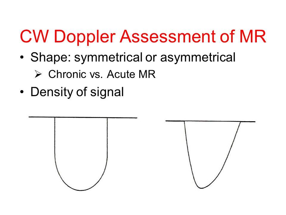 CW Doppler Assessment of MR